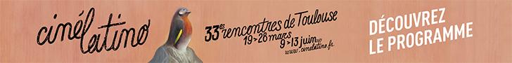 Bannière Cinélatino Toulouse présentiel 9 au 13 juin 2021