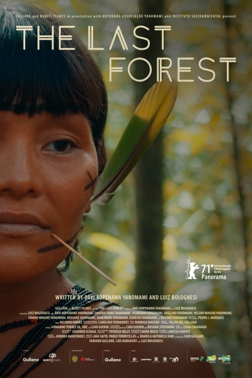 A Ultima Floresta The Last Forest film documentaire affiche réalisé par Luiz Bolognesi