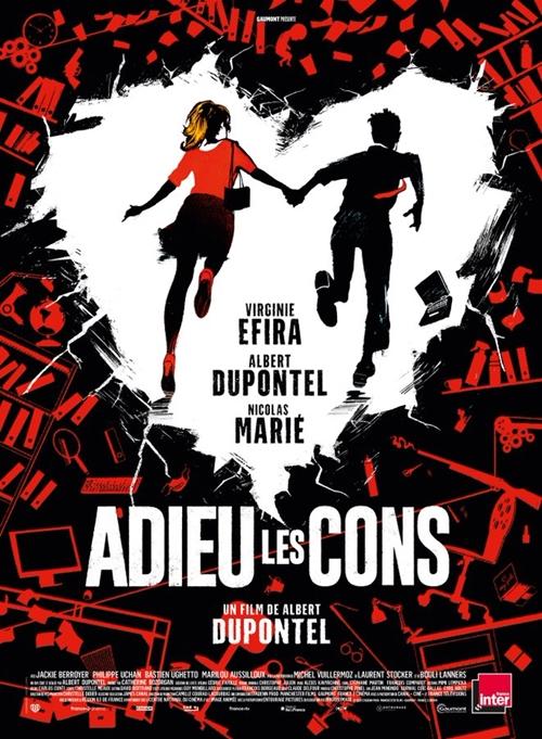Adieu les cons film affiche réalisé par Albert Dupontel