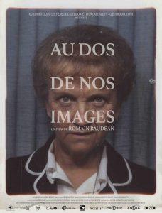 Au dos de nos images film documentaire affiche réalisé par Romain Baudéan