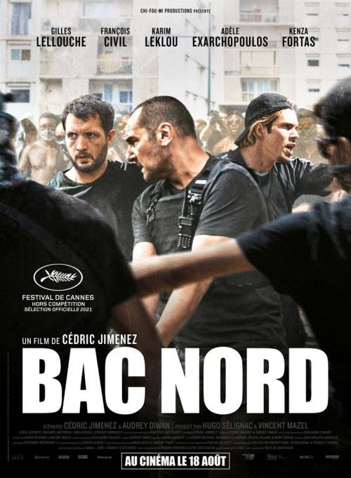 Bac Nord film affiche réalisé par Cédric Jimenez
