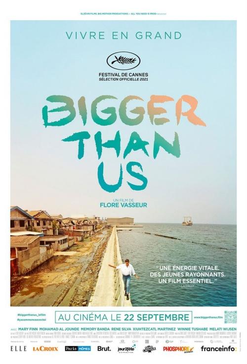 Bigger than us film documentaire affiche réalisé par Flore Vasseur