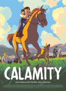 Calamity une enfance de Martha Jane Cannary film animation affiche