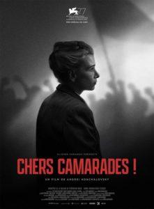 Chers camarades film affiche définitive réalisé par Andrey Konchalovsky