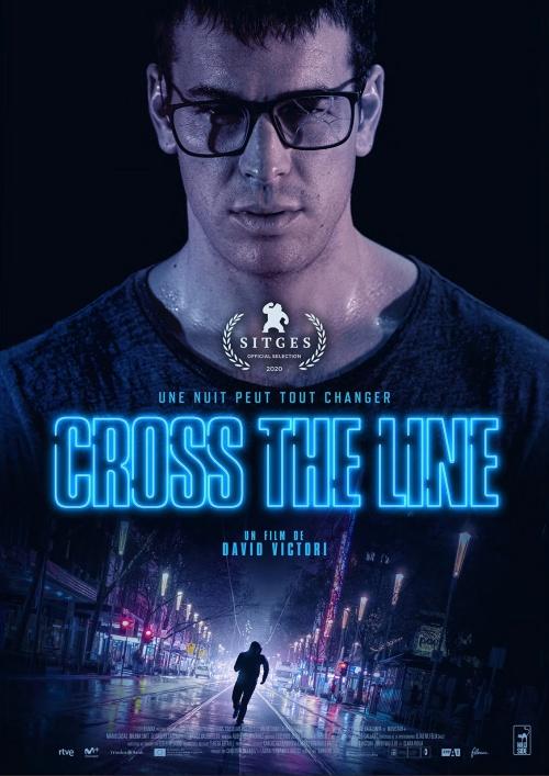 Cross the Line film affiche réalisé par David Victori