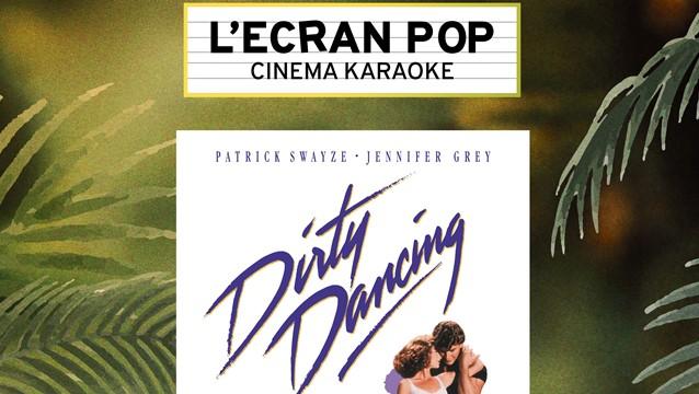 Ecran Pop Dirty Dancing Pathé Bellecour image