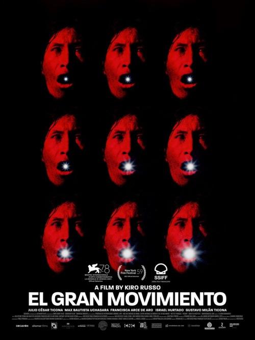 El Gran Movimiento film affiche provisoire réalisé par Kiro Russo