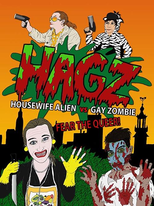 HAGZ Femme au foyer extra terrestre contre zombie gay film affiche