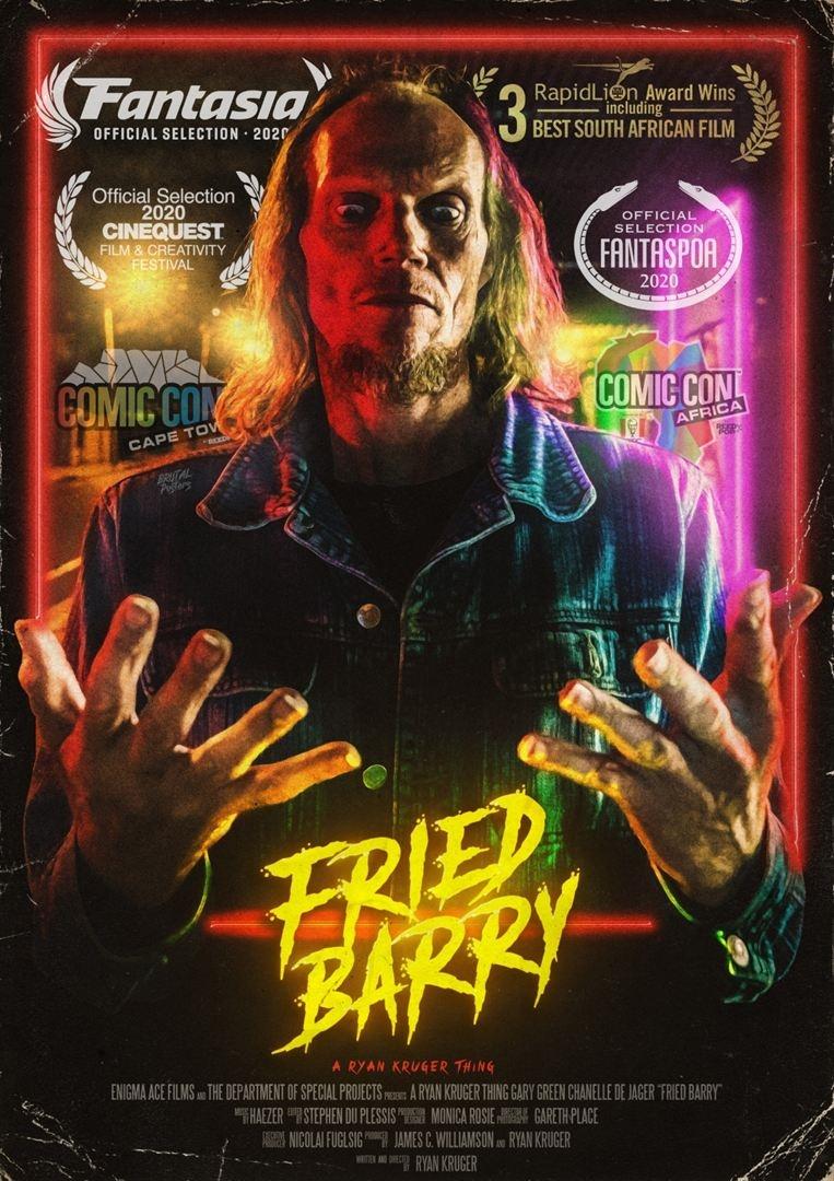 Fried Barry film affiche réalisé par Ryan Kruger