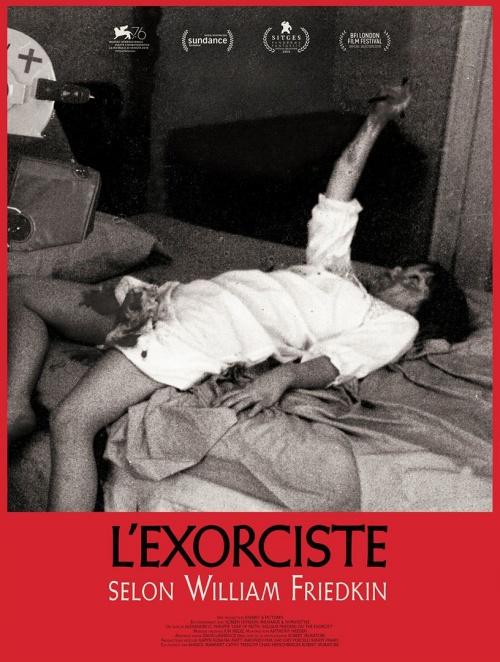L'Exorcsite selon William Friedkin film documentaire affiche définitive