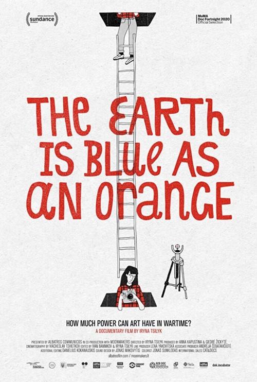 La Terre est bleue comme une orange film documentaire affiche réalisé par Iryna Tsilyk