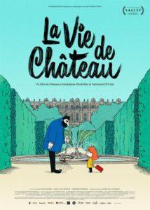 La vie de château film animation affiche réalisé par Clémence Madeleine-Perdrillat, Nathaniel H'limi, José Prats, Álvaro Robles, et Yulia Aronova