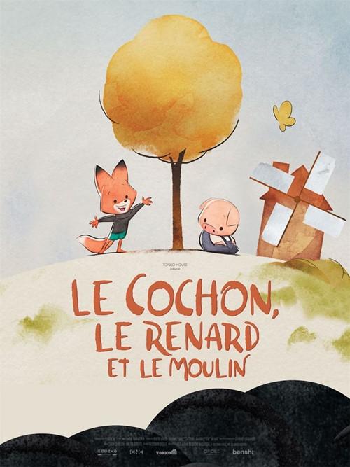 Le cochon le renard et le moulin film animation affiche