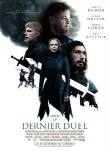 Le dernier duel film affiche définitive réalisé par Ridley Scott