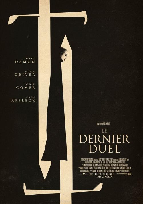 Le dernier duel film affiche réalisé par Ridley Scott