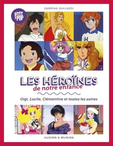Les Héroînes de notre enfance, livre Ptit Pop couverture