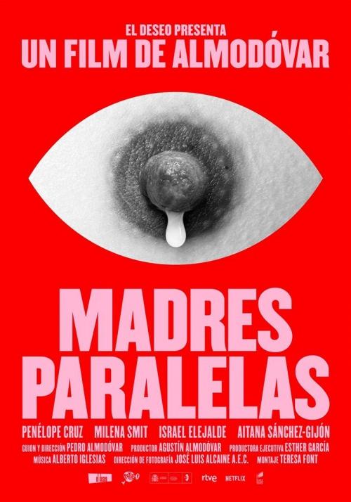 Madres Paralelas film affiche provisoire réalisé par Pedro Almodovar