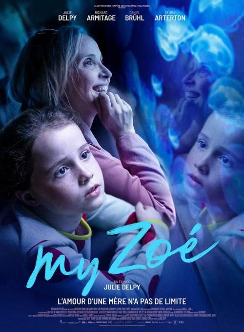 My Zoé film affiche réalisé par Julie Delpy