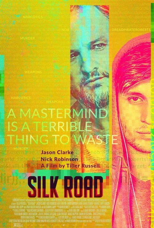 Silk Road film affiche réalisé par Tiller Russell