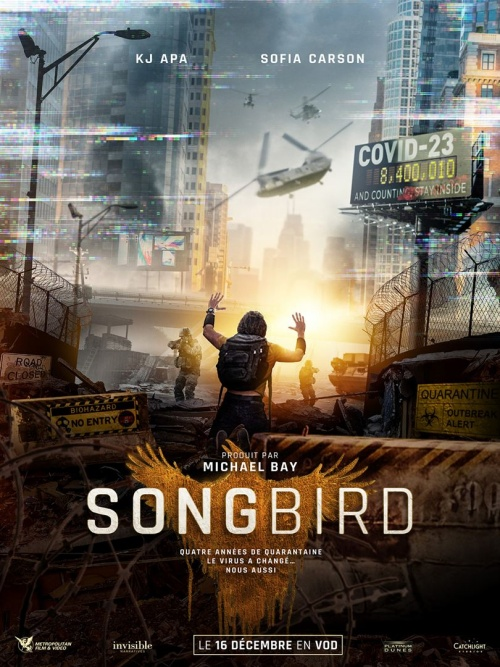 Songbird film affiche réalisé par Adam Mason