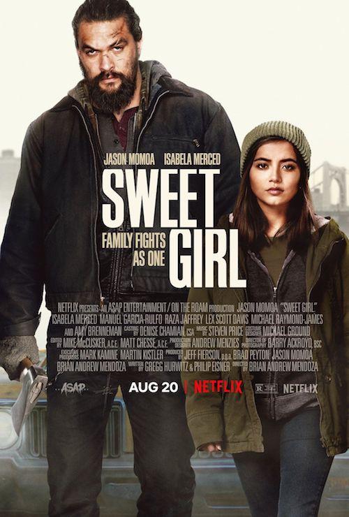 Sweet Girl film affiche réalisé par Brian Andrew Mendoza