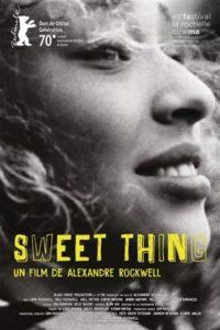 Sweet Thing film affiche réalisé par Alexandre Rockwell