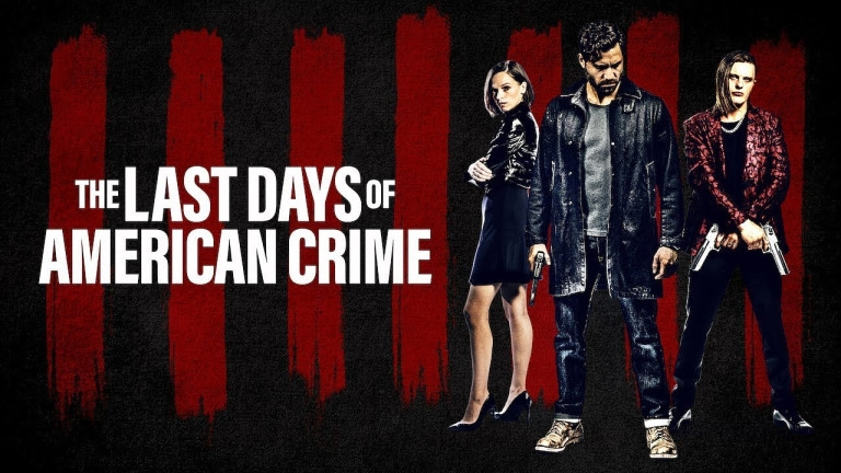 The Last days of American crime film image
