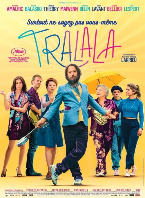 Tralala film affiche définitive réalisé par Arnaud Larrieu et Jean-Marie Larrieu