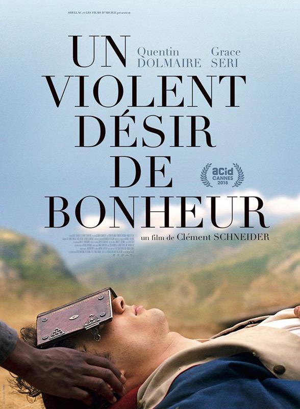 Un violent désir de bonheur film affiche